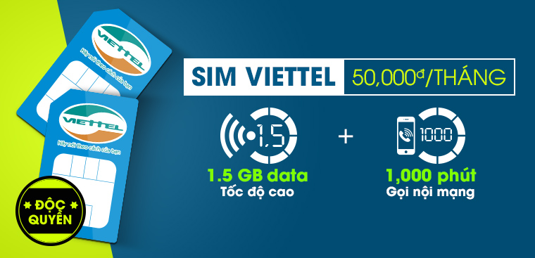 Viettel 1K chỉ 50.000đ/tháng, có ngay 1000 phút gọi & 1,5 GB data