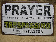 Prayer Heaven Lord Trespass Tin Metal Sign Decor FUNNY HUMOROUS (couponrainbow) Tags: decor funny heaven humorous lord metal prayer sign trespass