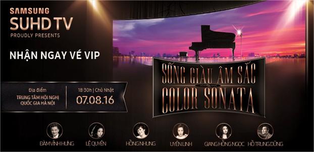 Mua Samsung SUHD/UHD/CURVED nhận ngay vé mời VIP tham dự đêm nhạc Sống Giàu Âm Sắc