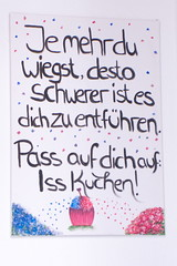 Eat more cake to make it trickier to get kidnapped (sterreich_ungern) Tags: eat cake more heavy funny sign adipositas positiv vorteil dick kuchen essen kidnapping