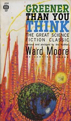 Moore, Ward - Greener Than You Think (exaquint) Tags: scifi bookcover