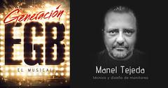 MANEL TEJADA - Tcnico y diseo de monitores (Generacin E.G.B. El Musical) Tags: generacion egb el musical madrid