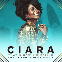 Ciara - That's How I'm Feelin' (feat. Missy Elliott & Pitbull) (Creat1ve) Tags: music graphicdesign jackie pitbull ciara albumcover missyelliott singlecover creat1ve thatshowimfeelin