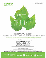 Forest Hills Tree Giveaway Event flyer, May 17, 2015 at MacDonald Park, Queens Blvd & 70th Ave (Rego-Forest Preservation Council) Tags: trees nature volunteers conservation environmental queens jetblue environment restoration regopark foresthills beautification americanexpress redbuckeye specialevent tdbank dawnredwood newyorkrestorationproject macdonaldpark yellowwood fringetree americanelm nyrp milliontreesnyc michaelperlman regoforestpreservationcouncil fourboroughneighborhoodpreservationalliance friendsofmacdonaldpark trylonvetcare foresthillstreegiveaway compostcollective treegiveaways