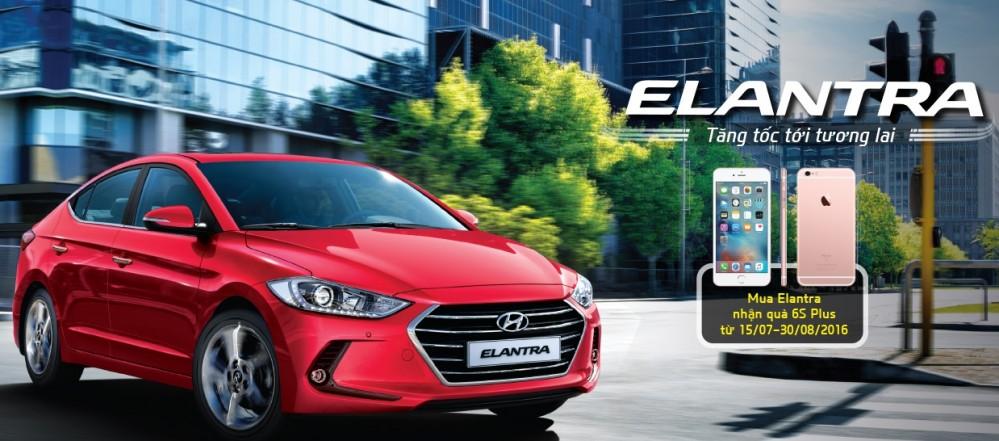 Hyundai Elantra trao tay, rinh ngay iPhone 6S Plus