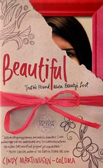 Beautiful:  Truth's Found When Beauty's Lost (Vernon Barford School Library) Tags: new school fiction beautiful beauty sisters reading book high truth library libraries reads books read paperback burn cover junior novel covers bookcover schools middle youngadult vernon ya recent burned bookcovers paperbacks novels fictional youngadultfiction disfigured barford burnvictim softcover highschools christianlife vernonbarford softcovers interpersonalrelations disfiguredpersons 9781595543578 cindymartinusencoluma faithbasedfiction