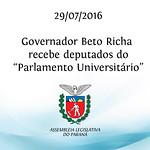 Governador Beto Richa recebe deputados do Parlamento Universit�rio. 29/07/2016