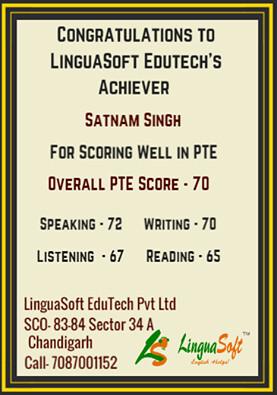 Satnam Singh -  Overall PTE Score 70