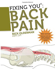 Fixing You: Back Pain 2nd edition: Self-Treatment for Back Pain, Sciatica, Bulging and Herniated Discs, Stenosis, Degenerative Discs, and other Diagnoses. (Dorioneill) Tags: back pain fixing edition discs bulging sciatica stenosis herniated degenerative diagnoses selftreatment
