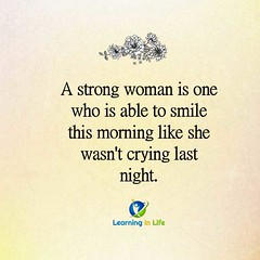 Smile This Morning (learninginlife) Tags: crying morning smile strong woman