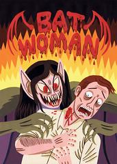 Bat Woman (Jack Teagle) Tags: batwoman vampire horror poster bold bmovie sciencefiction pulp blood monster terror