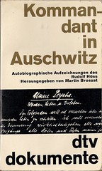 Kommandant in Auschwitz by Rudolf Hss (Patrick in Wicklow) Tags: holocaust nazis wwii jews auschwitz juden shoah ydzi owicim judenvernichtung hss rudolfhss