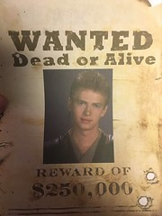 anakin skywalker. wanted (timp37) Tags: wanted dead or alive anakin skywalker sign star wars