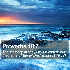 Daily Bible Verse - Proverbs 10:7 (daily-bible-verse) Tags: evangelism votd discipleship scriptures pray thetruth wordofgod