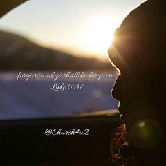 Luke 6-37 Forgive, and ye shall be forgiven. (@CHURCH4U2) Tags: bible verse picture ye shall be forgivenbiblebibleverseluke637forgive pic