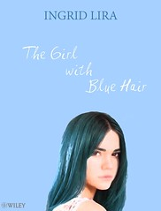 The Girl with Blue Hair - cover (diilira) Tags: maiamitchell maia mitchell book mybook cover bookcover diilira