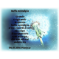 Buffa nostalgia (Poetyca) Tags: featured image sfumature poetiche