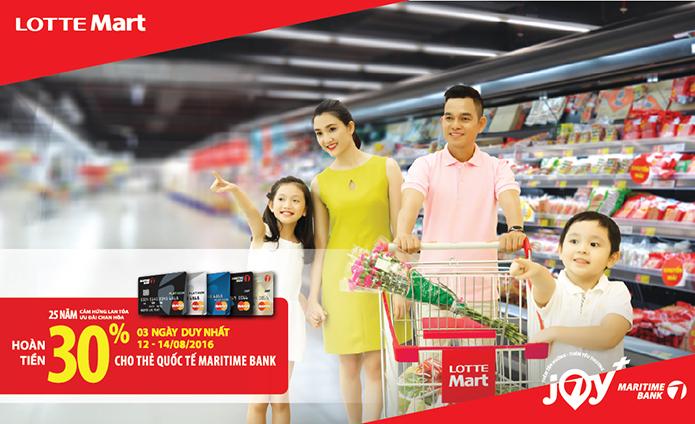Hoàn tiền 30% cho chủ thẻ Maritime Bank MasterCard khi thanh toán hóa đơn tại Hệ thống Siêu thị Lotte Mart
