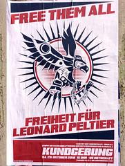 Free them All (seven_resist) Tags: leonard peltier free freeleonard mumia abu jamal prison usa america native american movement natives freedom berlin poster plakat plakate posters