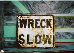 Wreck Slow (Jeremy Brooks) Tags: 110 antique california cambria film rust sanluisobispocounty scan usa camera:make=rollei camera:model=a110 sign