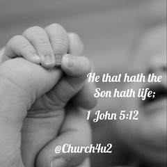"1 John 5-12 ""He that hath the Son hath life;"" (@CHURCH4U2) Tags: bible verse pic"