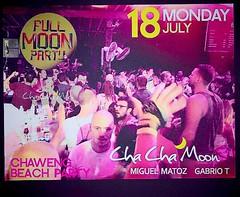07-18-16 Cha Cha Moon Beach Club Koh Samui Full Moon Party (clubbingthailand) Tags: party club thailand dj thai kohsamui chachamoon httpclubbingthailandcom