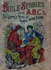 Bible Stories for Little Tots (No Talent Bum) Tags: oldbooks linenbooks biblestories abcs childrenbooks antiquebooks antiquechildrensbooks