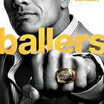 Poster Ballers sur HBO avec Dwayne_Johnson