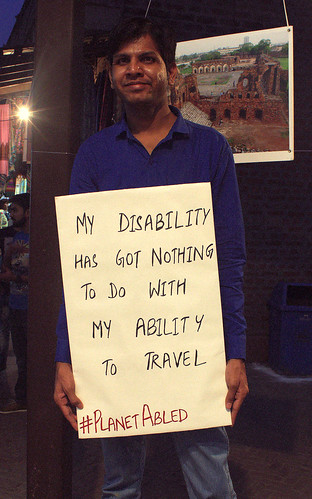 Poster Campaign: One of the poster says, 'my disability has got nothing to do with my ability to travel'.